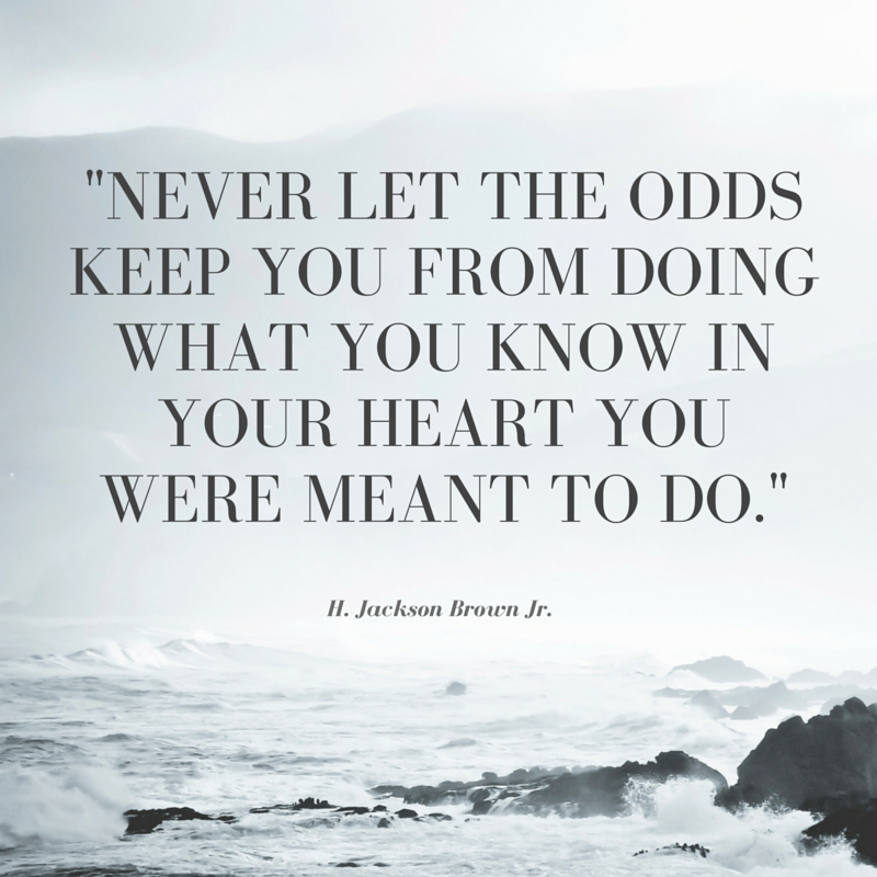Never let your heart
